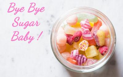 Bye Bye Sugar Baby <br>prochaine cession en octobre<br>   Atelier en ligne